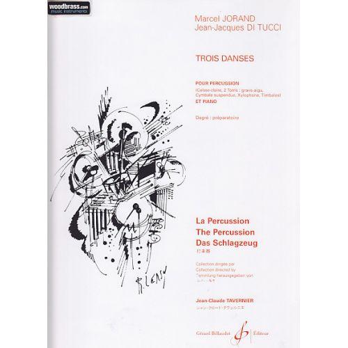 BILLAUDOT JORAND M., DI TUCCI J.J. - TROIS DANSES - PERCUSSION