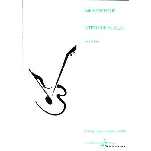 BILLAUDOT MARCHELIE ERIK - INTERLUDE AL OUD - GUITARE