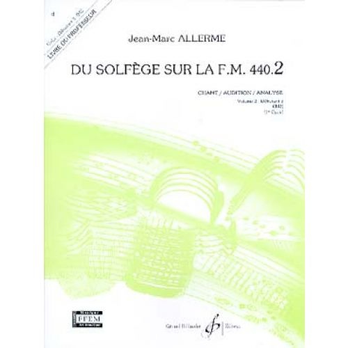 BILLAUDOT ALLERME JEAN-MARC - DU SOLFEGE SUR LA FM 440.2 CHANT / AUDITION / ANALYSE (PROF.)
