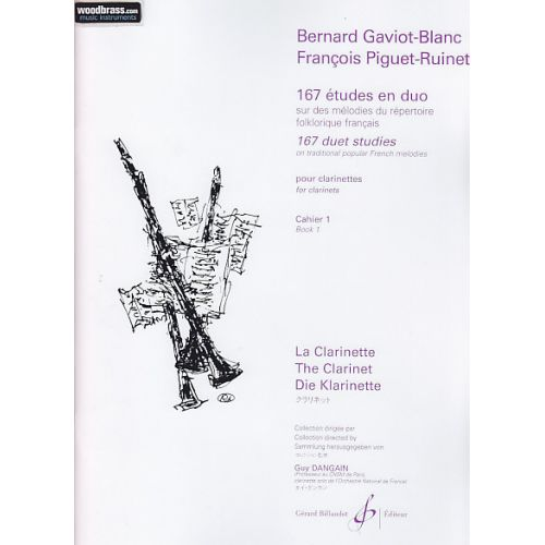 BILLAUDOT GAVIOT-BLANC B./PIGUET-RUINET F. - 167 ETUDES EN DUO VOL.1 - 2 CLARINETTES