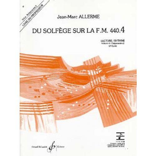 BILLAUDOT ALLERME JEAN-MARC - DU SOLFEGE SUR LA FM 440.4 LECTURE / RYTHME (PROF.)
