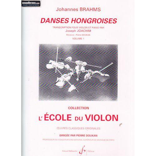 BILLAUDOT BRAHMS JOHANNES - DANSES HONGROISES VOL.1 - VIOLON, PIANO