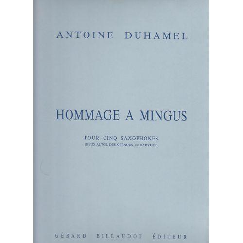 BILLAUDOT DUHAMEL ANTOINE - HOMMAGE A MINGUS - 5 SAXOPHONES