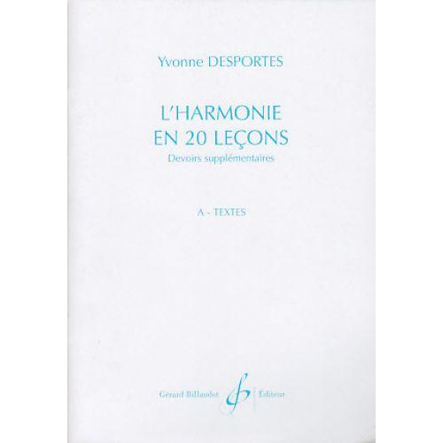 BILLAUDOT DESPORTES YVONNE - L'HARMONIE EN 20 LEÇONS CAHIER A, TEXTES