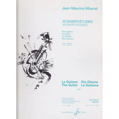 BILLAUDOT MOURAT JEAN-MAURICE - 10 DIVERTI-ETUDES - GUITARE
