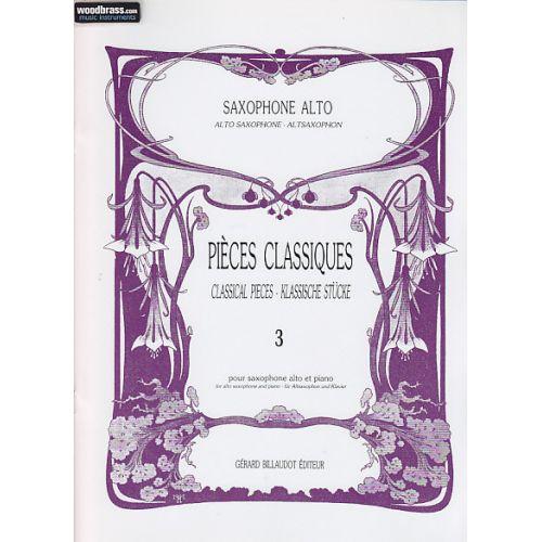 BILLAUDOT PIECES CLASSIQUES - SAXOPHONE ALTO - VOLUME 3