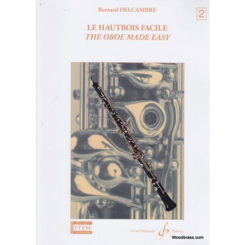 BILLAUDOT DELCAMBRE BERNARD - LE HAUTBOIS FACILE VOL.2