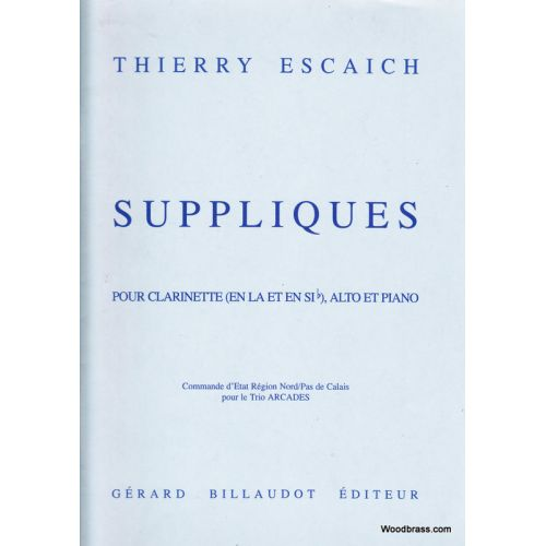 BILLAUDOT ESCAICH THIERRY - TRIO AMERICAIN (SUPPLIQUES) - CLARINETTE EN LA, ALTO, PIANO