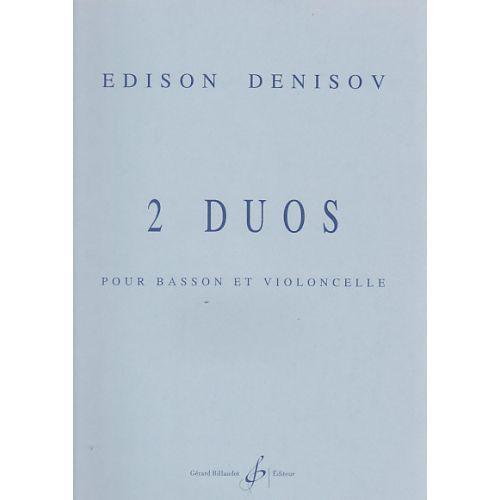 BILLAUDOT DENISOV EDISON - 2 DUOS POUR BASSON ET VIOLONCELLE