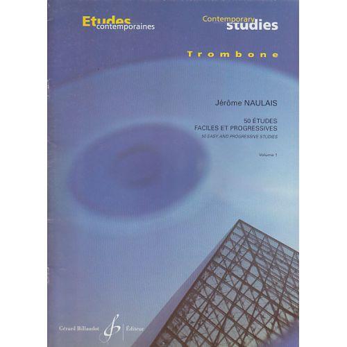 BILLAUDOT NAULAIS JEROME - 50 ETUDES FACILES ET PROGRESSIVES VOL.1 : 25 ETUDES - TROMBONE