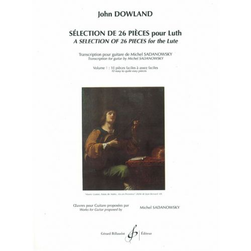 BILLAUDOT DOWLAND JOHN - SELECTION DE 26 PIECES POUR LUTH VOL.1 - GUITARE