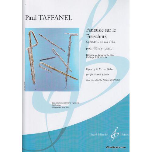 BILLAUDOT TAFFANEL PAUL - FANTAISIE SUR LE FREISCHÜTZ - FLUTE, PIANO