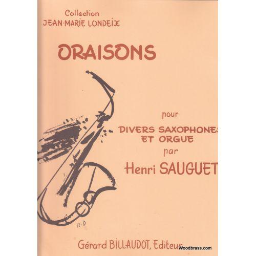 BILLAUDOT SAUGUET H. - ORAISONS - SAXOPHONE ET PIANO (ORGUE)