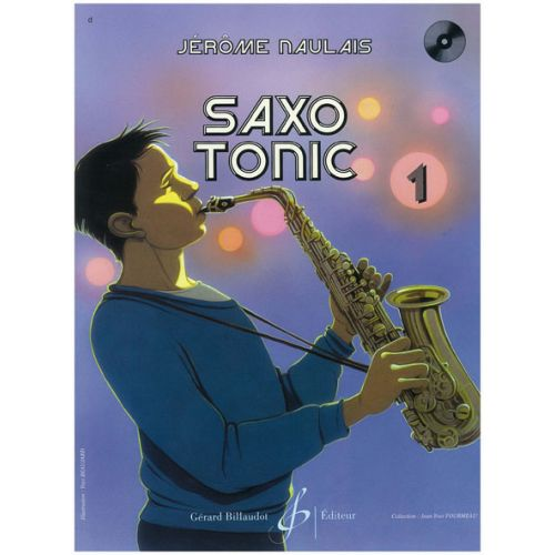 BILLAUDOT NAULAIS - SAXO TONIC VOL.1 + CD
