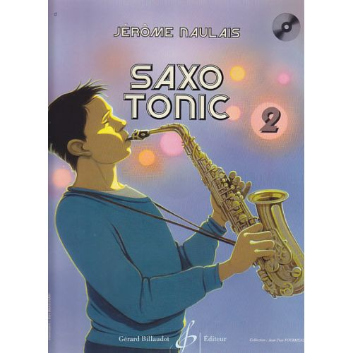 BILLAUDOT NAULAIS JEROME - SAXO TONIC VOL.2 + CD