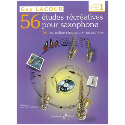 BILLAUDOT LACOUR GUY - 56 ETUDES RECREATIVES VOL.1 : 30 ETUDES + CD - SAXOPHONE