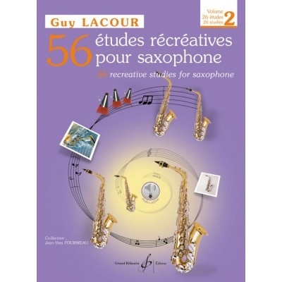 BILLAUDOT LACOUR GUY - 56 ETUDES RECREATIVES VOL.2 + CD, 26 ETUDES - SAXOPHONE