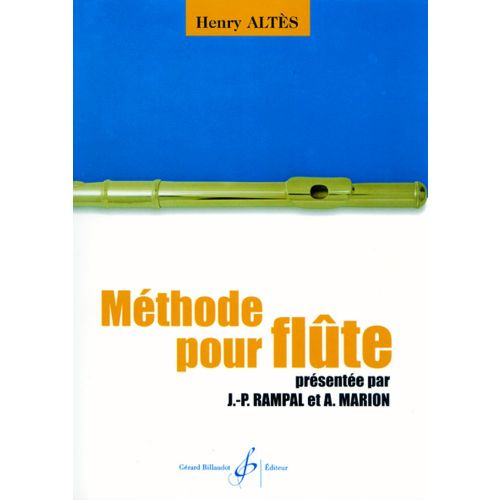 BILLAUDOT ALTES HENRY - METHODE POUR FLUTE