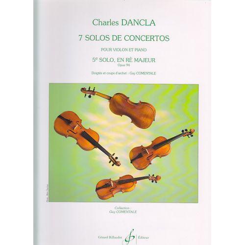 BILLAUDOT DANCLA CHARLES - 7 SOLOS DE CONCERTOS, 5E SOLO N°5 OP.94 EN RE MAJEUR - VIOLON, PIANO