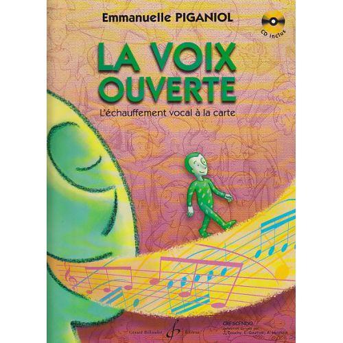 BILLAUDOT PIGANIOL EMMANUELLE - LA VOIX OUVERTE ÉCHAUFFEMENT VOCAL + CD