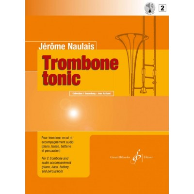 BILLAUDOT NAULAIS JEROME - TROMBONE TONIC VOL.2