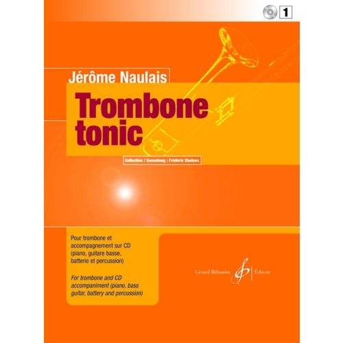 BILLAUDOT NAULAIS JEROME - TROMBONE TONIC VOL.1 + CD