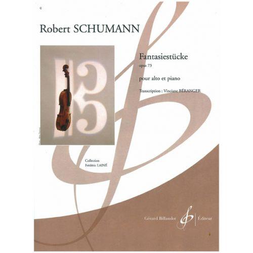 BILLAUDOT SCHUMANN R. - FANTASIESTÜCKE OP.73 - ALTO