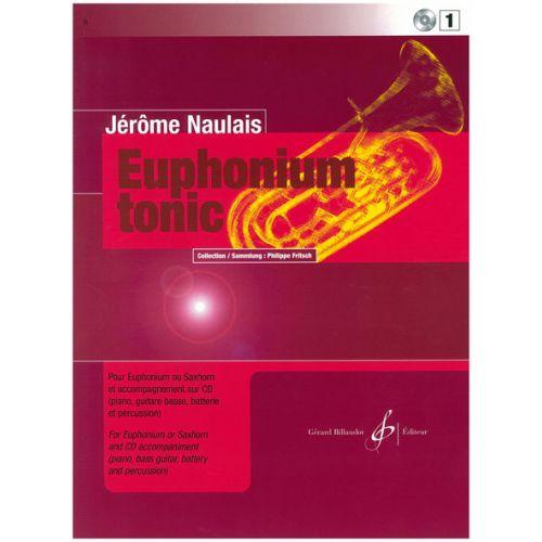 BILLAUDOT NAULAIS JEROME - EUPHONIUM TONIC VOL.1 + CD