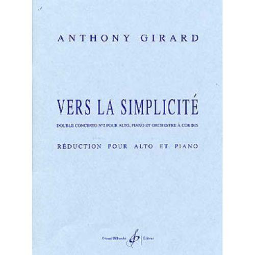 BILLAUDOT GIRARD ANTHONY - VERS LA SIMPLICITE - ALTO, PIANO