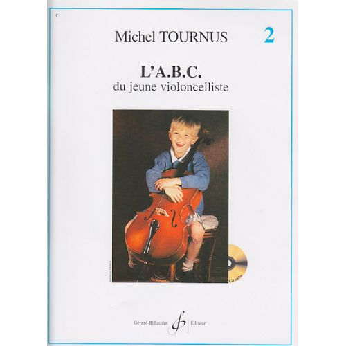 BILLAUDOT TOURNUS MICHEL - L'ABC DU JEUNE VIOLONCELLISTE VOL.2 + CD