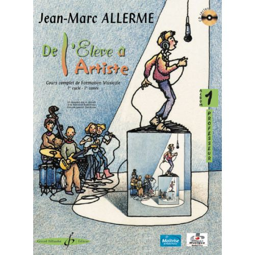 BILLAUDOT ALLERME JEAN-MARC - DE L'ELEVE A L'ARTISTE VOL.1 + CD - LIVRE DU PROFESSEUR