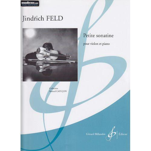 BILLAUDOT FELD JINDRICH - PETITE SONATINE - VIOLON, PIANO