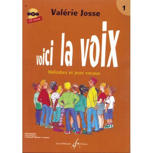 BILLAUDOT JOSSE VALERIE - VOICI LA VOIX VOL.1