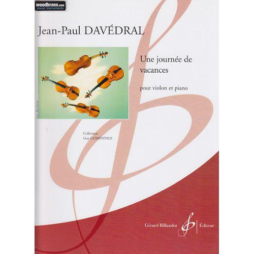 BILLAUDOT DAVEDRAL JEAN-PAUL - UNE JOURNEE DE VACANCES - VIOLON, PIANO