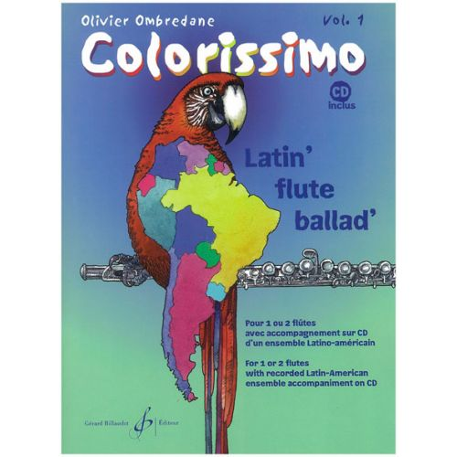 BILLAUDOT OMBREDANE OLIVIER - COLORISSIMO VOL.1 + CD - FLÛTE