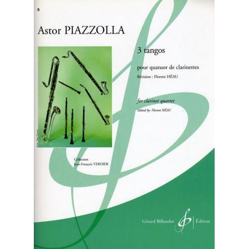 BILLAUDOT PIAZZOLLA ASTOR - 3 TANGOS - QUATUOR CLARINETTES