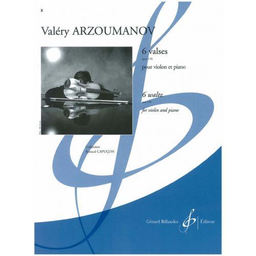 BILLAUDOT ARZOUMANOV VALERY - 6 VALSES OP.170 - VIOLON, PIANO