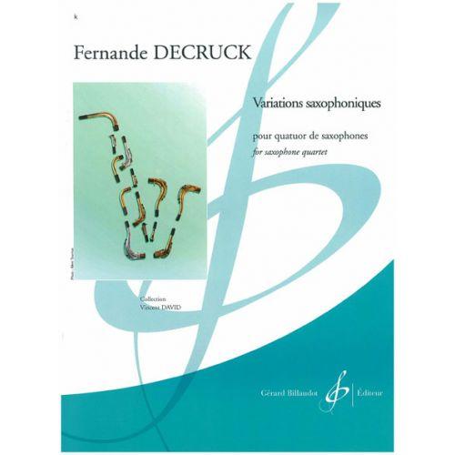 BILLAUDOT DECRUCK FERNANDE - VARIATIONS SAXOPHONIQUES - SAXOPHONE