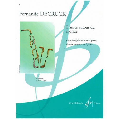 BILLAUDOT DECRUCK FERNANDE - DANSES AUTOUR DU MONDE - SAXOPHONE