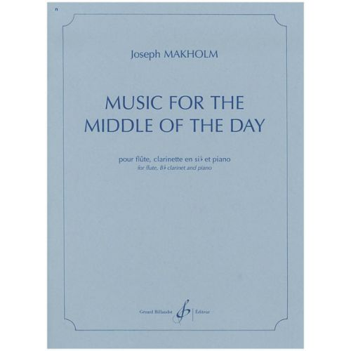 BILLAUDOT MAKHOLM JOSEPH - MUSIC FOR THE MIDDLE OF THE DAY