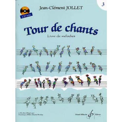 BILLAUDOT JOLLET JEAN-CLEMENT - TOUR DE CHANTS VOL.3 + CD