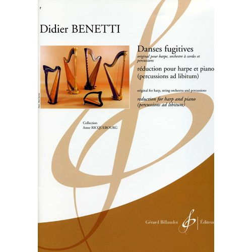 BILLAUDOT BENETTI DIDIER - DANSES FUGITIVES - HARPE, PIANO