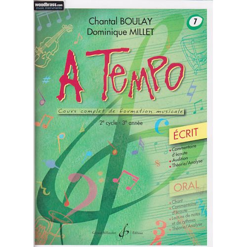 BILLAUDOT BOULAY C., MILLET D. - A TEMPO, VOL. 7 ECRIT