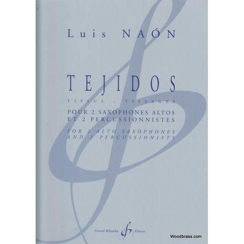 BILLAUDOT NAON L. - TEJIDOS - 2 SAXOPHONES ET 2 PERCUSSIONS