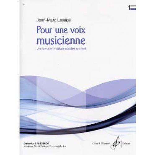 BILLAUDOT LESAGE J. M. - POUR UNE VOIX MUSICIENNE VOL. 1