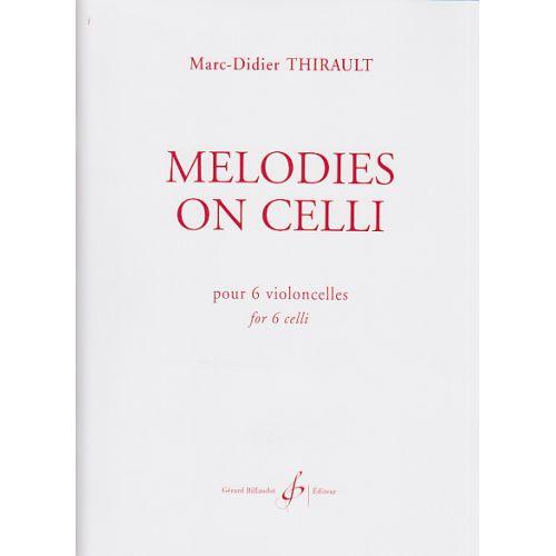 BILLAUDOT THIRAULT M.D. - MELODIES ON CELLI - 4 VIOLONCELLES ET PLUS