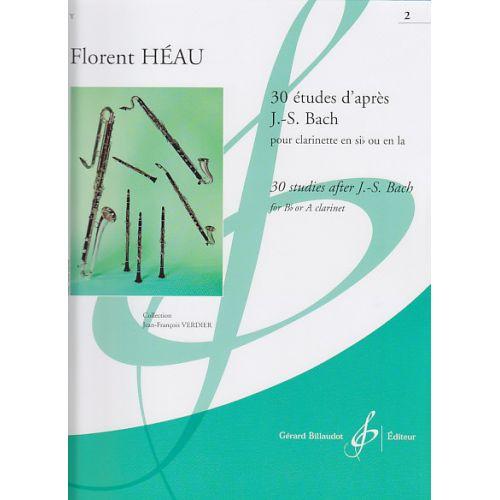 BILLAUDOT HEAU F. - HEAU F. - 30 ETUDES D'APRES J.S.BACH VOL.2 - CLARINETTE