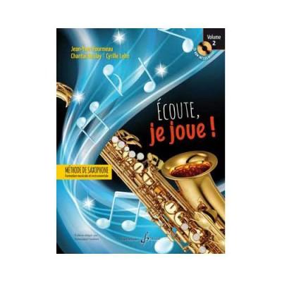 BILLAUDOT FOURMEAU J.Y. - ECOUTE JE JOUE VOL.2 - SAXOPHONE