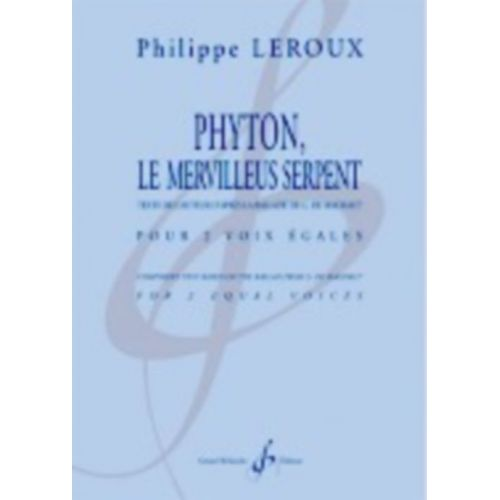 BILLAUDOT LEROUX PHILIPPE - PYTHON LE MERVILLEUS SERPENT