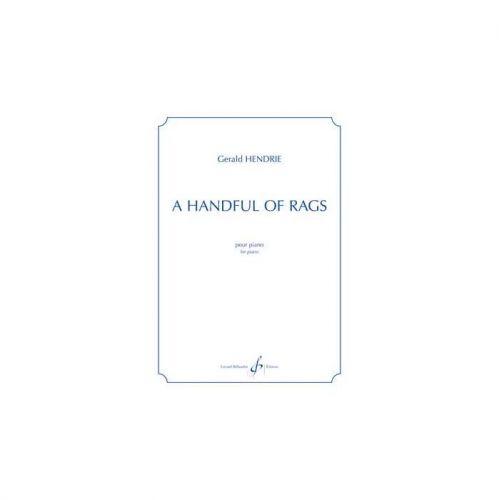 BILLAUDOT HENDRIE GERALD - A HANDFUL OF RAGS